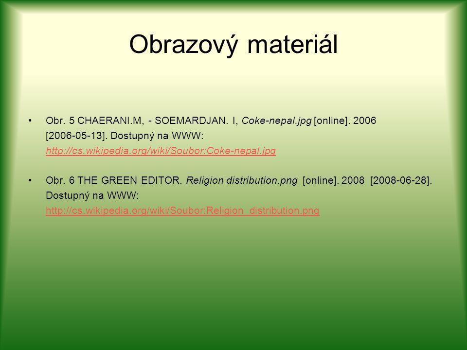 Obrazový materiál Obr. 5 CHAERANI.M, - SOEMARDJAN. I, Coke-nepal.jpg [online]. 2006. [2006-05-13]. Dostupný na WWW:
